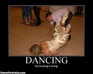 dancing-wrong-demotivational-poster